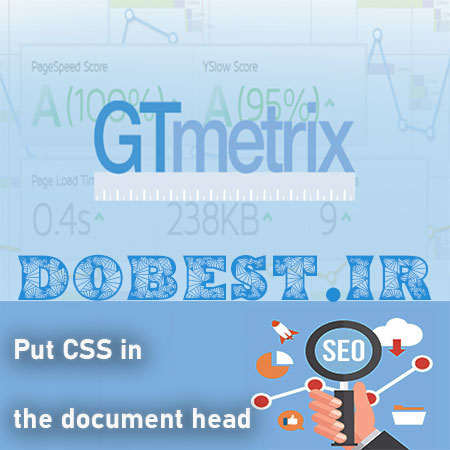 رفع خطای Put CSS in the document head در سایت GTmetrix