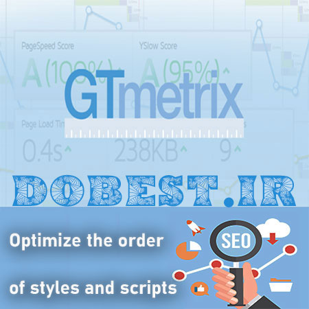 رفع خطای Optimize the order of styles and scripts در سایت GTmetrix